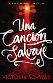 Una Cancion Salvaje: Schwab, Victoria: Amazon.com.mx: Libros
